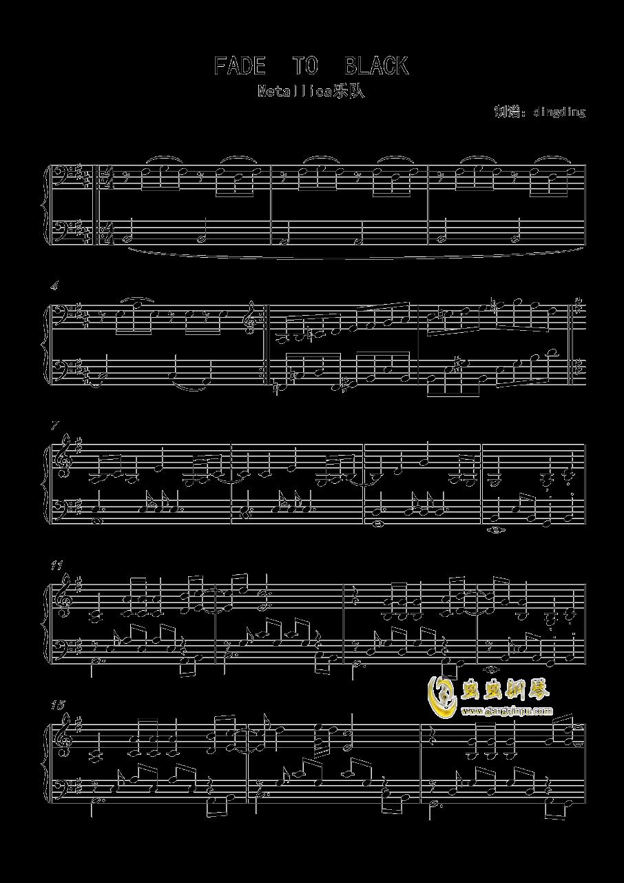 FADE  TO  BLACK钢琴谱 第1页