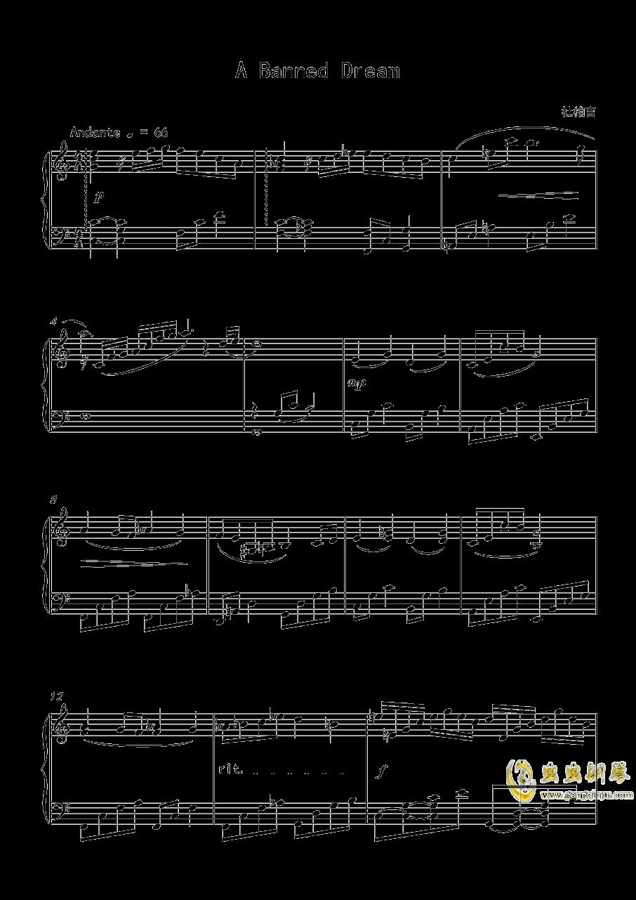 A Banned Dream钢琴谱 第1页