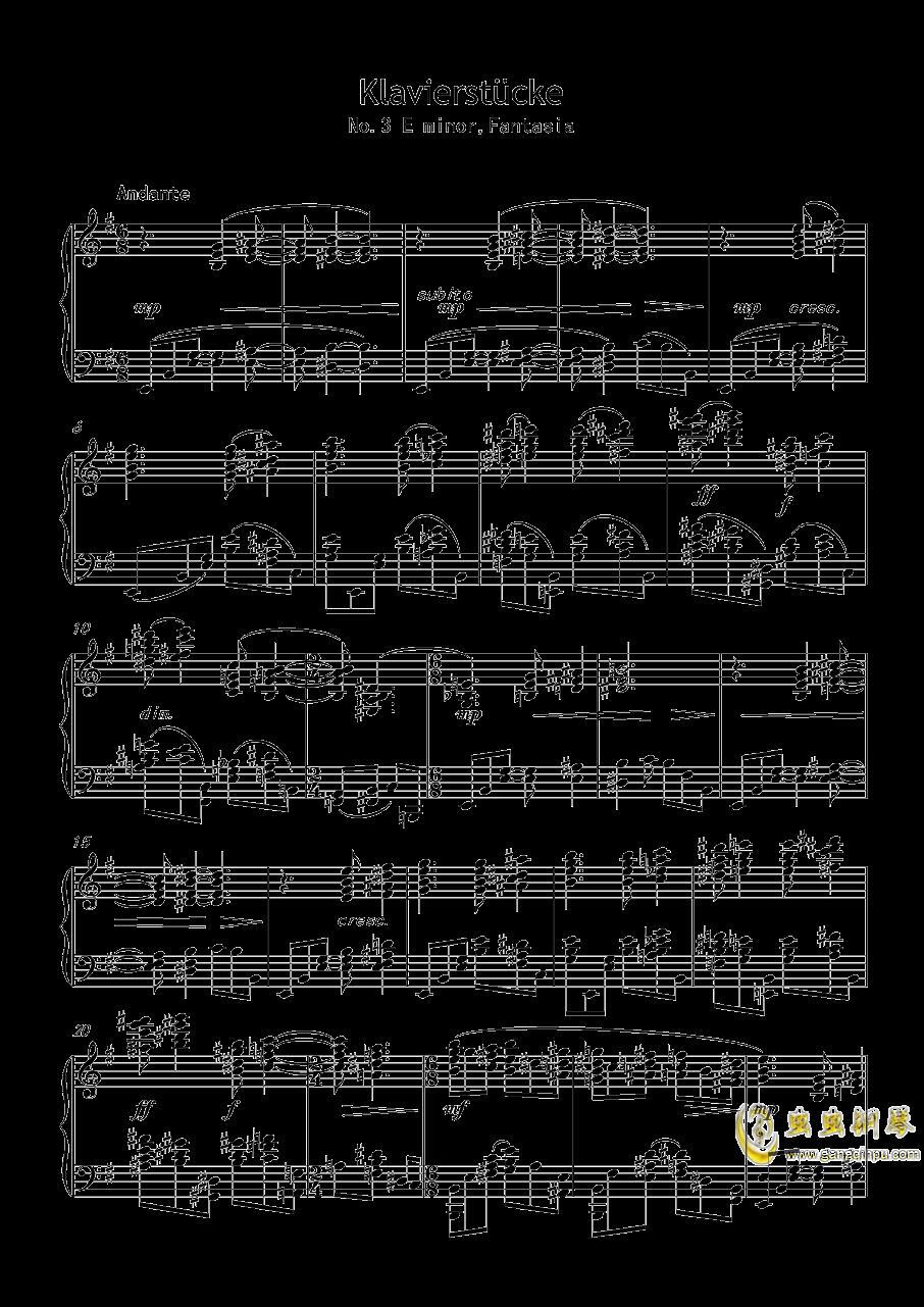 幻想曲,钢琴曲4首,Op3no3钢琴谱 第1页